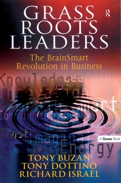 Grass roots leaders the BrainSmart revolution in business