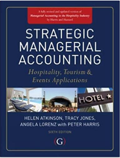 Strategic managerial accounting hospitality, tourism & events applications