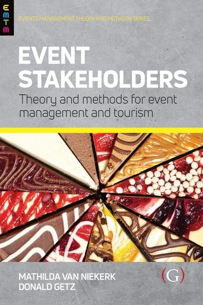 Event stakeholders : theory and methods for event management and tourism