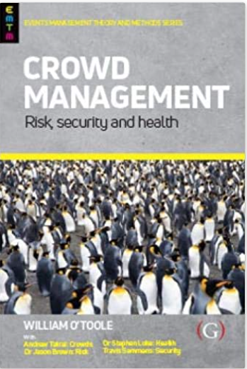 Crowd management : risk, security and health