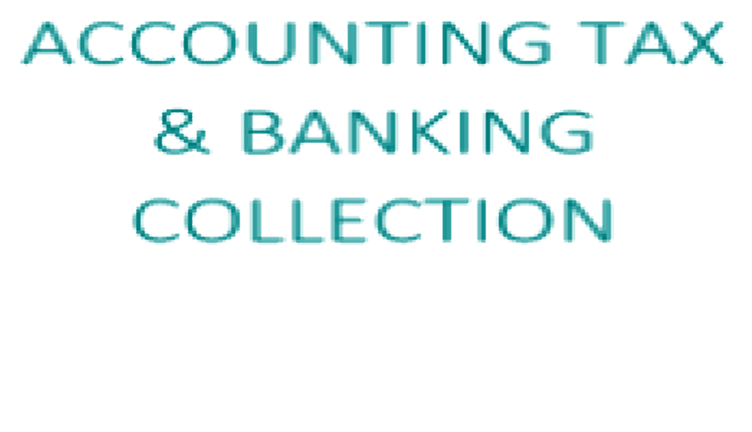 Accounting, Tax and Banking Collection (ProQuest)