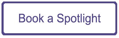 Click here to book a Spotlight Workshop