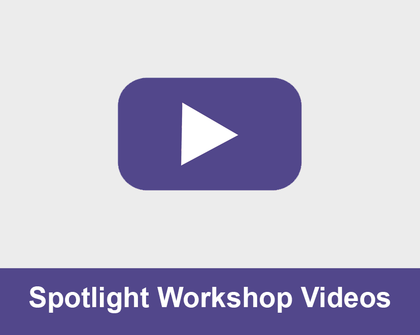 Spotlight Workshop Videos