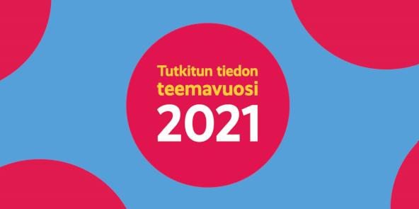 Tutkitun tiedon teemavuoden logo 2021