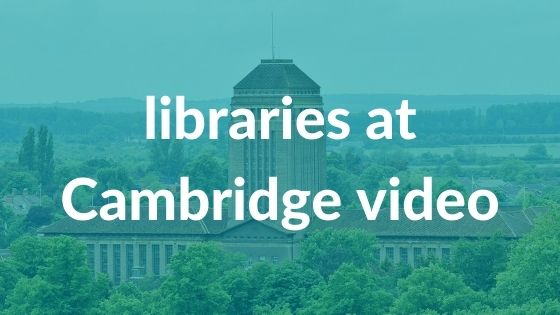 Long-shot of the University Library tower with text: Libraries at Cambridge Video