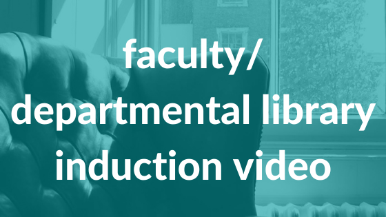 faculty/ departmental library induction video