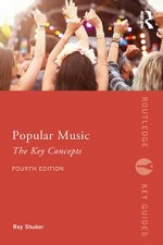 Popular music : the key concepts