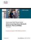 Interconnecting Cisco network devices. Part 2 (ICND2)