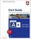 CompTIA® A+ 220-901 and 220-902 Cert Guide