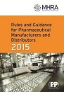 Rules and guidance for pharmaceutical manufacturers and distributors 2015