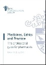 Medicines, Ethics and Practice