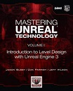 Mastering Unreal® Technology, Volume I