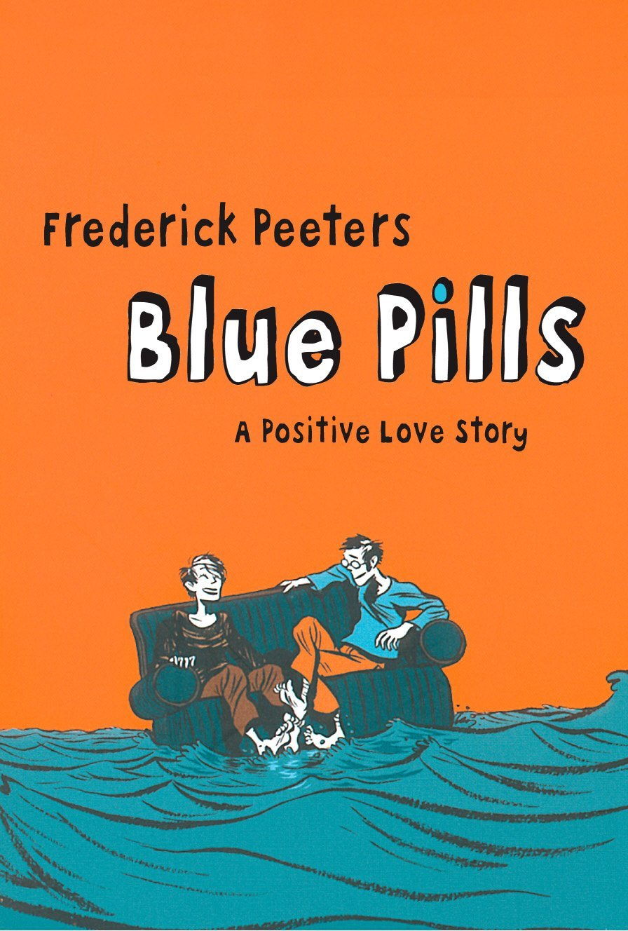 Frederik Peeters - Blue Pills: A Positive Love Story