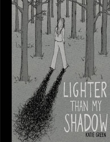 Katie Green - Lighter Than My Shadow
