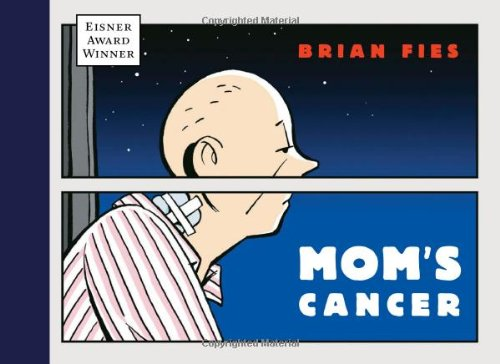 Brian Fies - Mom's Cancer