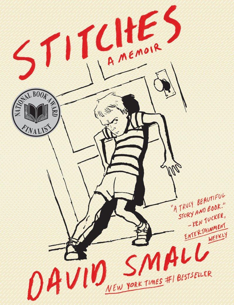 David Small - Stitches: A Memoir
