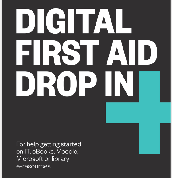 Digital First Aid Drop in Logo; For help with gettting started with IT, e-books, Moodle, Microsoft or library e-resources