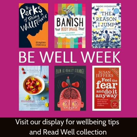 Display: Wellbeing tips and Read Well collection