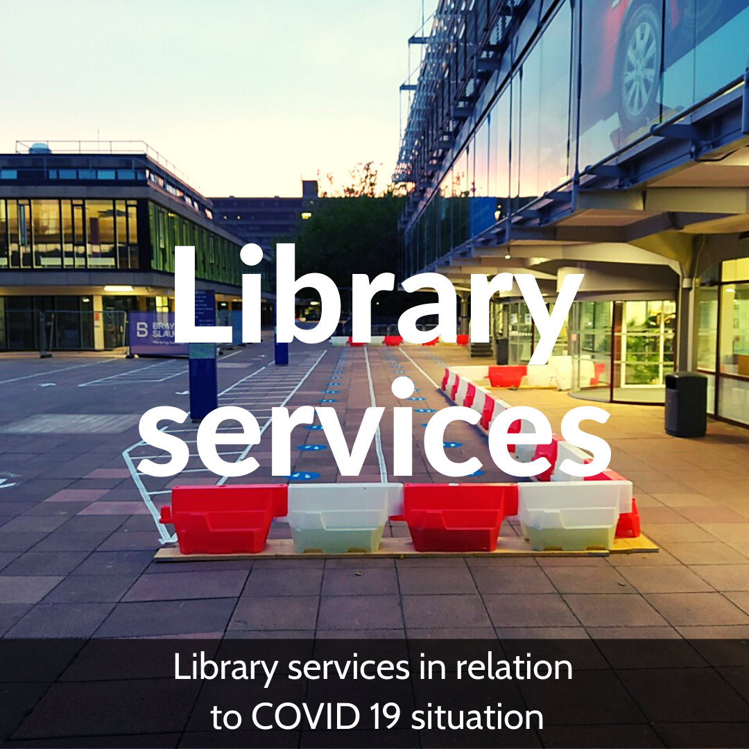 Library Services in relation to Covid-19 Situation