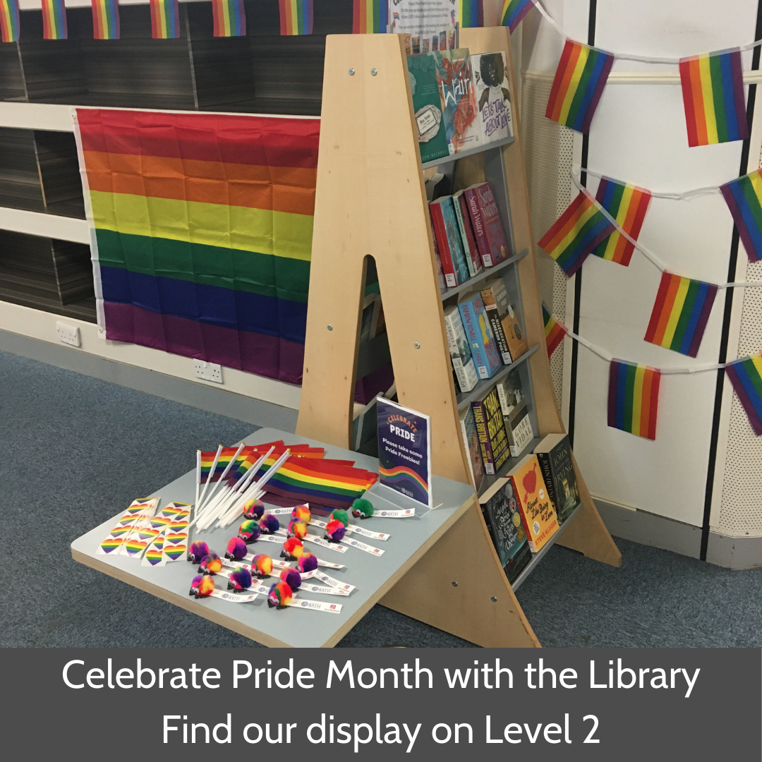 Celebrate Pride Month with the Library. Find our display on Level 2