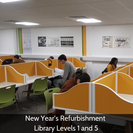 New Year's Refurbishment - Library Levels 1 and 5