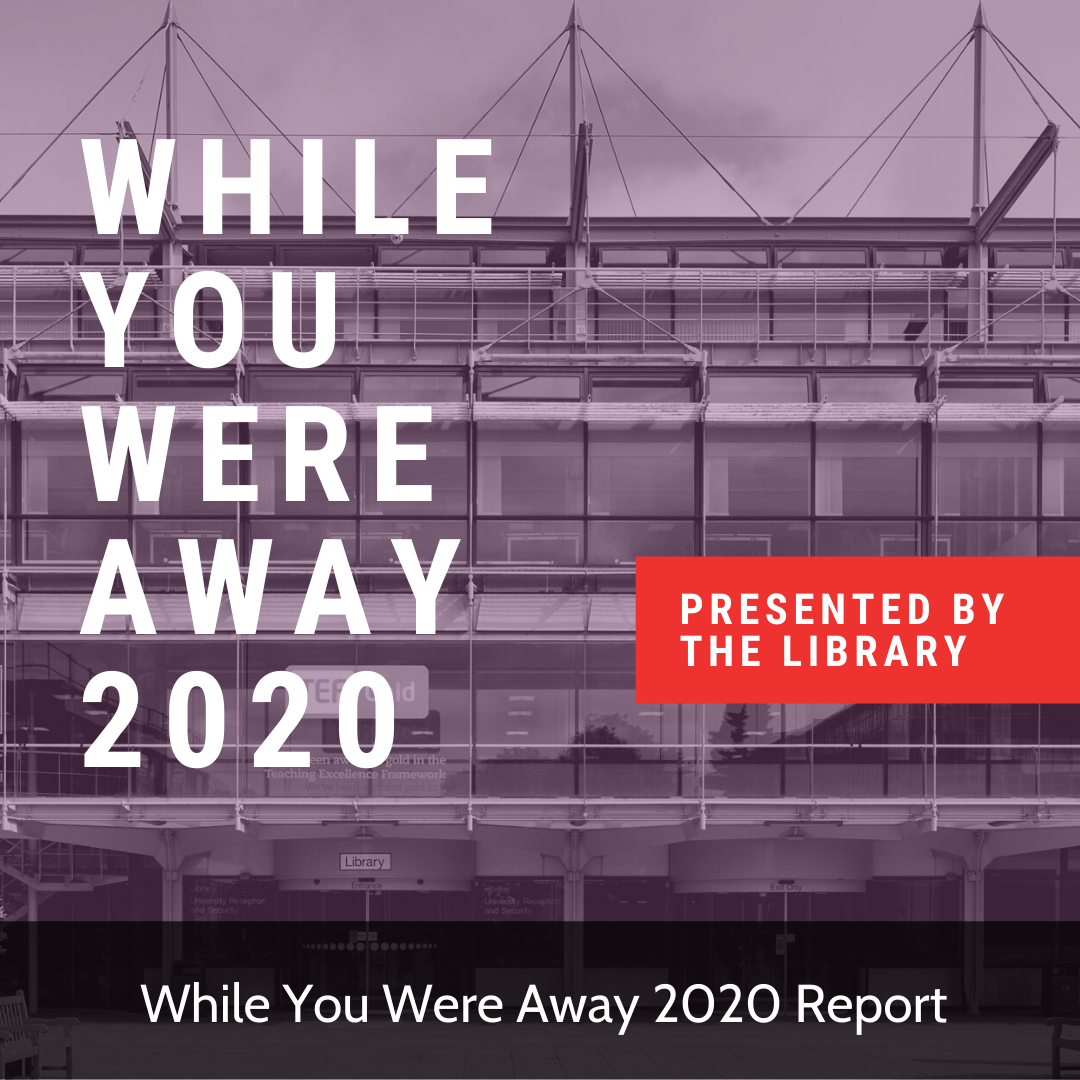 While You Were Away 2020 Report