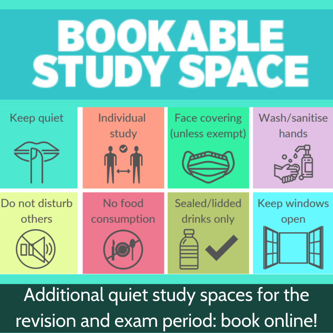Additional bookable quiet study spaces