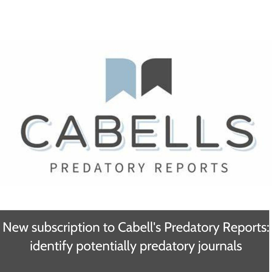 New subscription to Cabell's Predatory Reports