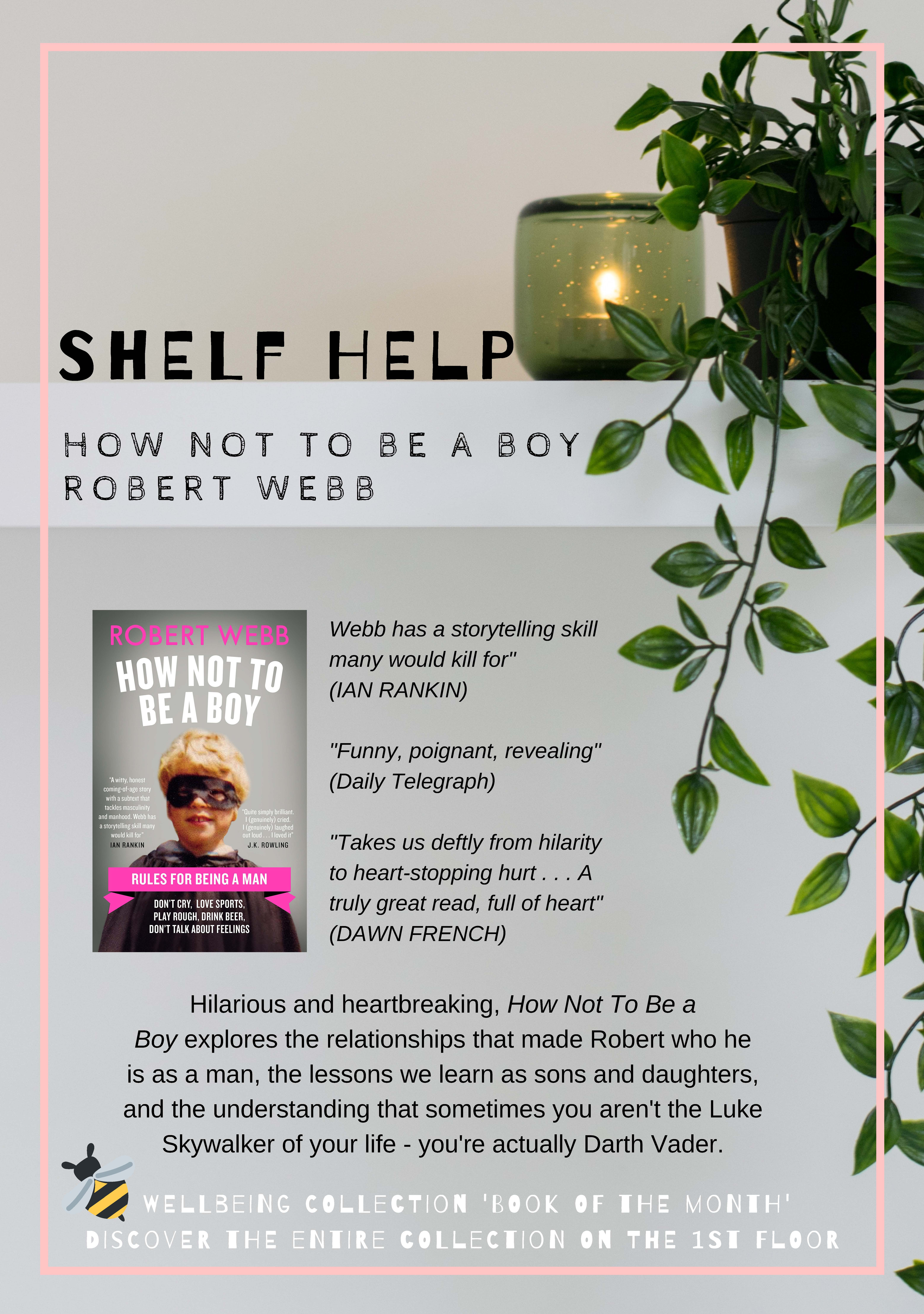 Review  and photo of book  How not to be a boy by Robert Webb