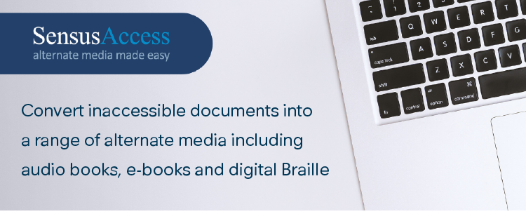 Automatically convert documents into a range of alternate media including audio books, e-books and digital Braille. Convert inaccessible documents such as images or PowerPoint into more accessible formats.