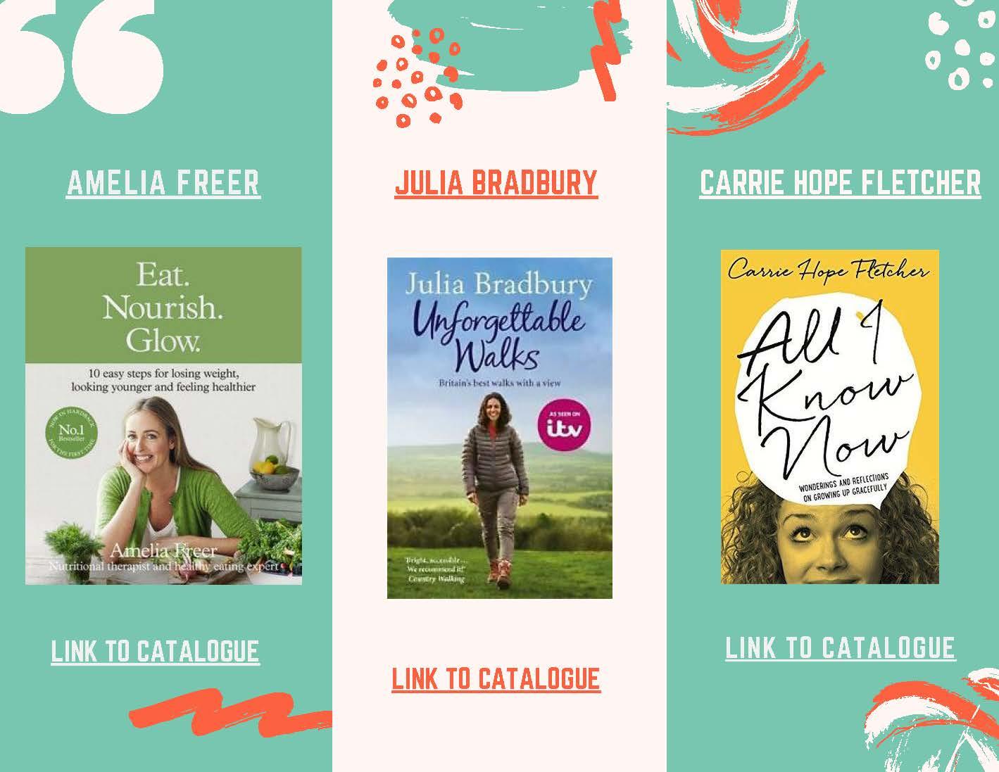 Amelia freer,Julia Bradbury and Carrie Hope Fletcher book covers
