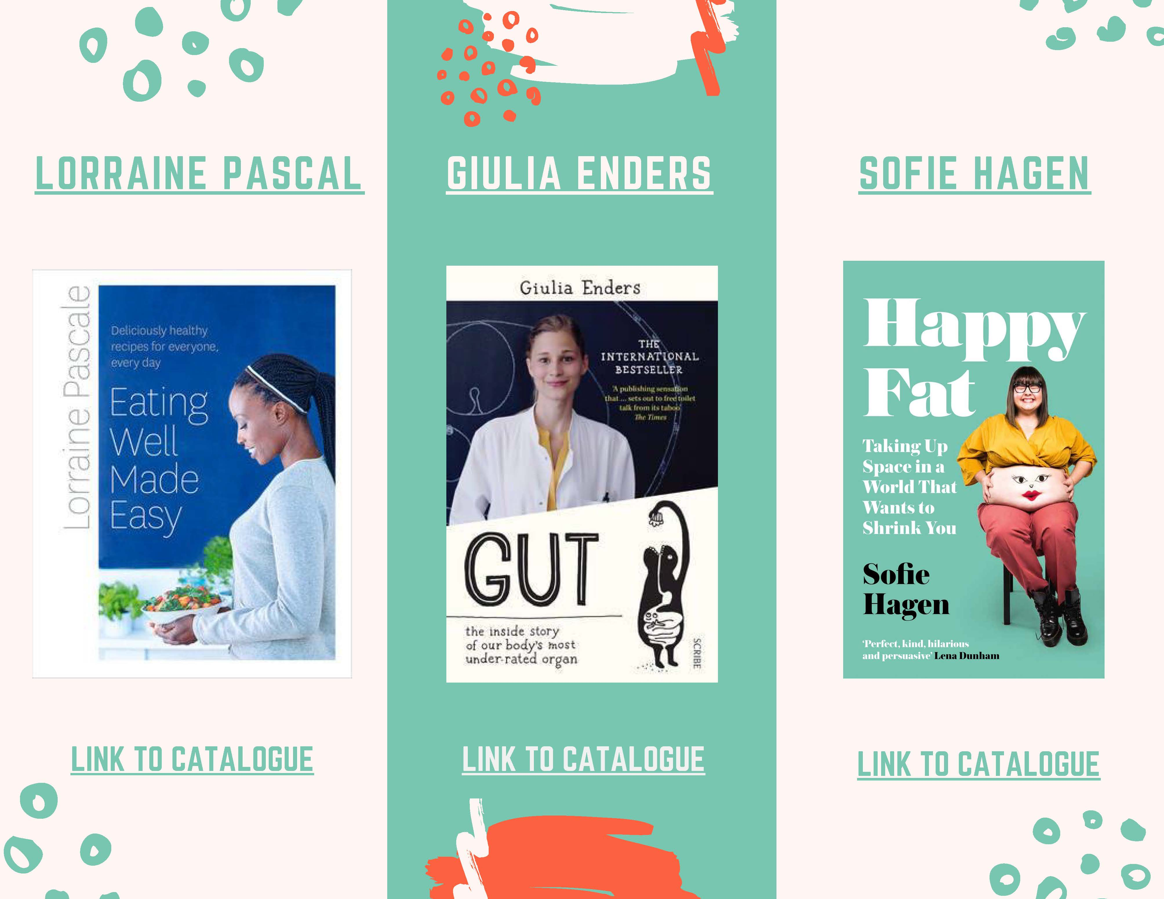 Lorraine Pascal,Giulia Enders and Sofie Hagen Book covers