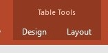 Screenshot showing appearance of Table Tools within a PowerPoint document's toolbar