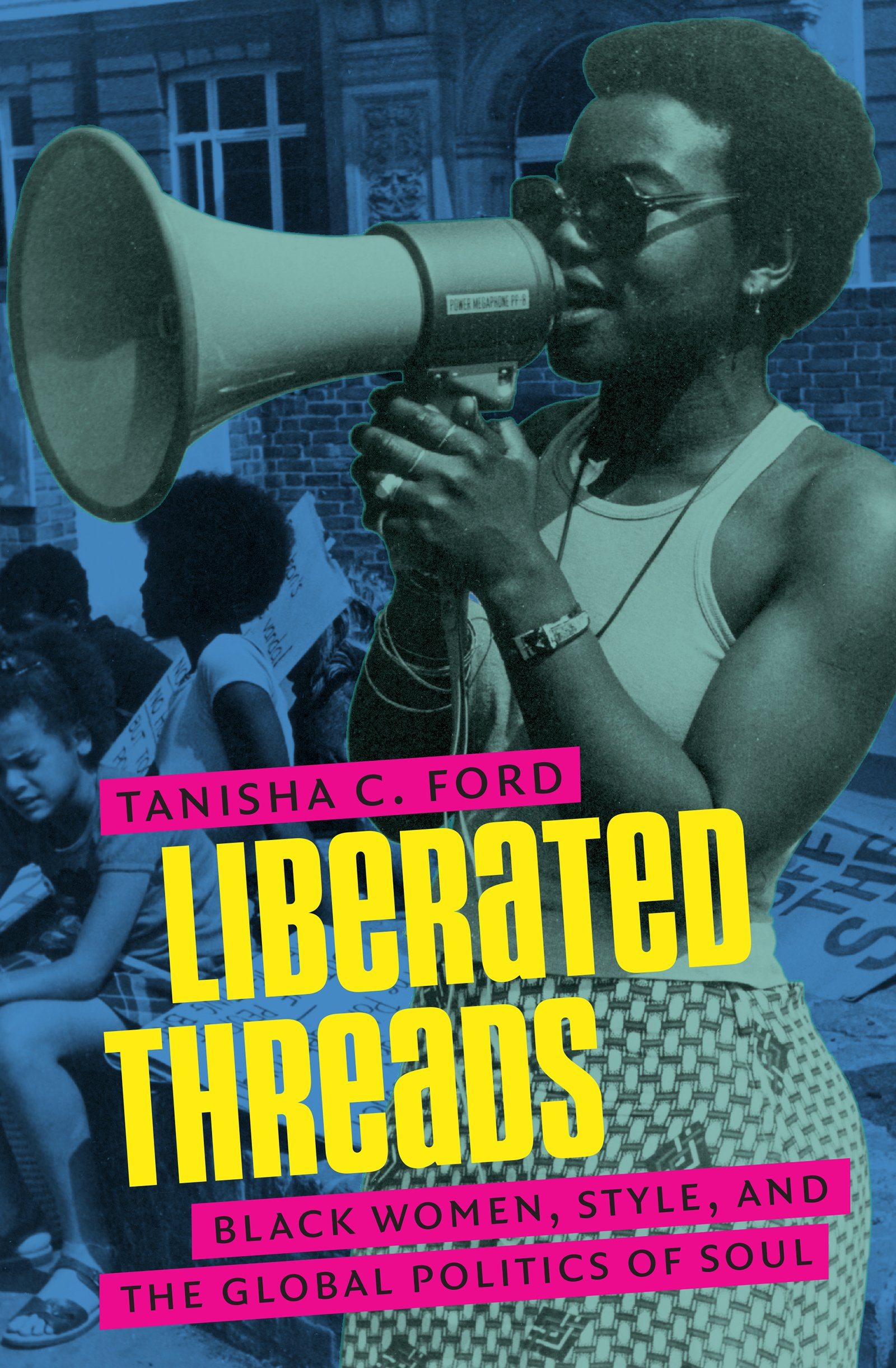 Liberated threads : black women, style, and the global politics of soul.
