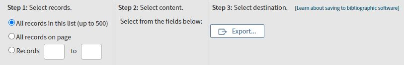 Screenshot showing the three steps and the Export button. Step 1: Select records. Step 2: Select content. Step 3: Select destination.