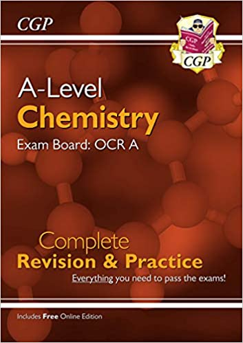 A Level Chemistry: Complete Revision and Practice