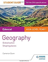 Edxcel AS/ALevel year 1: geography: globalisation: shaping places