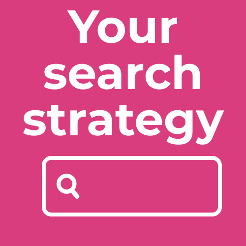Your search strategy