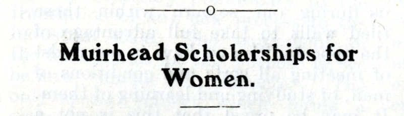 Image reads: 'Muirhead Scholarships for Women.'