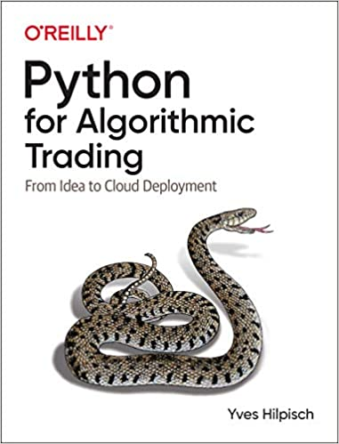 Python for algorithmic trading : from idea to cloud deployment