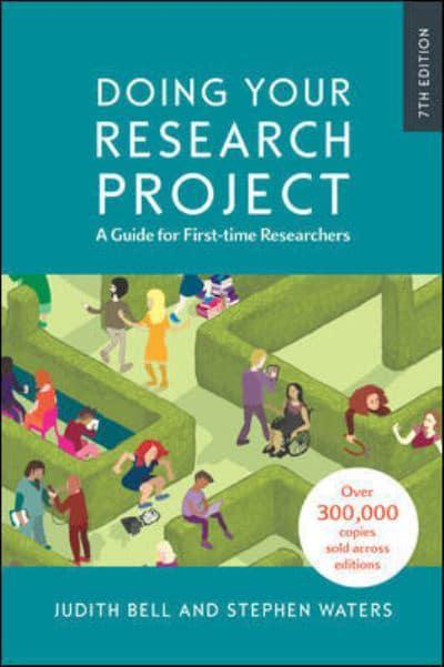 Doing your research project : a guide for first-time researchers.