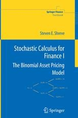 Stochastic calculus for finance 1. the binomial asset pricing model