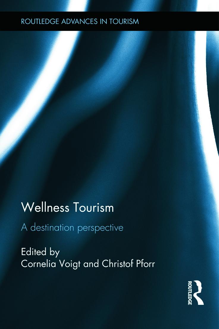 Wellness tourism : a destination perspective