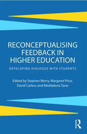 Reconceptualising feedback in higher education : developing dialogue with students