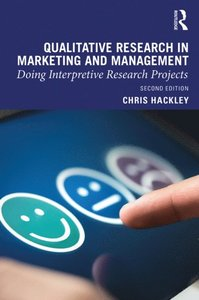 Qualitative research in marketing and management : doing interpretive research projects