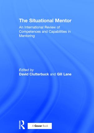 The situational mentor : an international review of competences and capabilities in mentoring