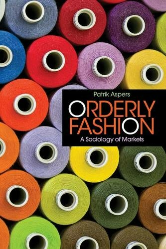 Orderly fashion : a sociology of markets