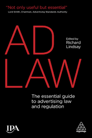 Ad law : the essential guide to advertising law and regulation