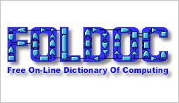FOLDOC (Free On Line Dictionary of Computing
