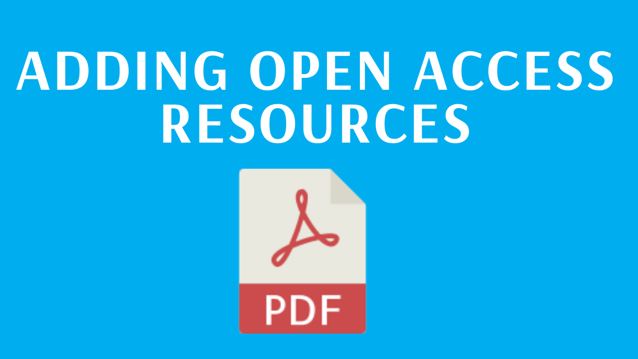 Adding open access resources - link to PDF guide